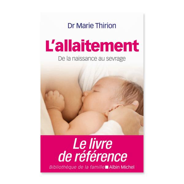 L'allaitement de la naissance au sevrage