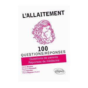 Allaitement 100 Questions/Réponses