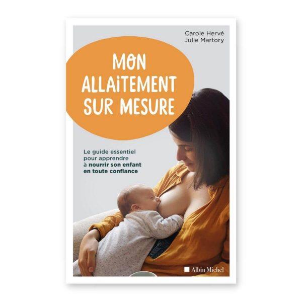 Mon allaitement sur mesure - Carole Hervè
